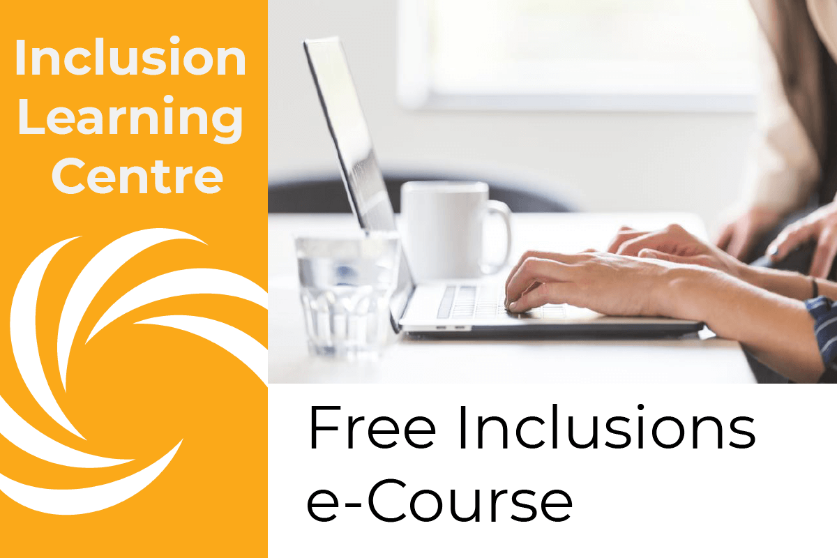 Free Inclusions e-Course Inclusion Learning Centre