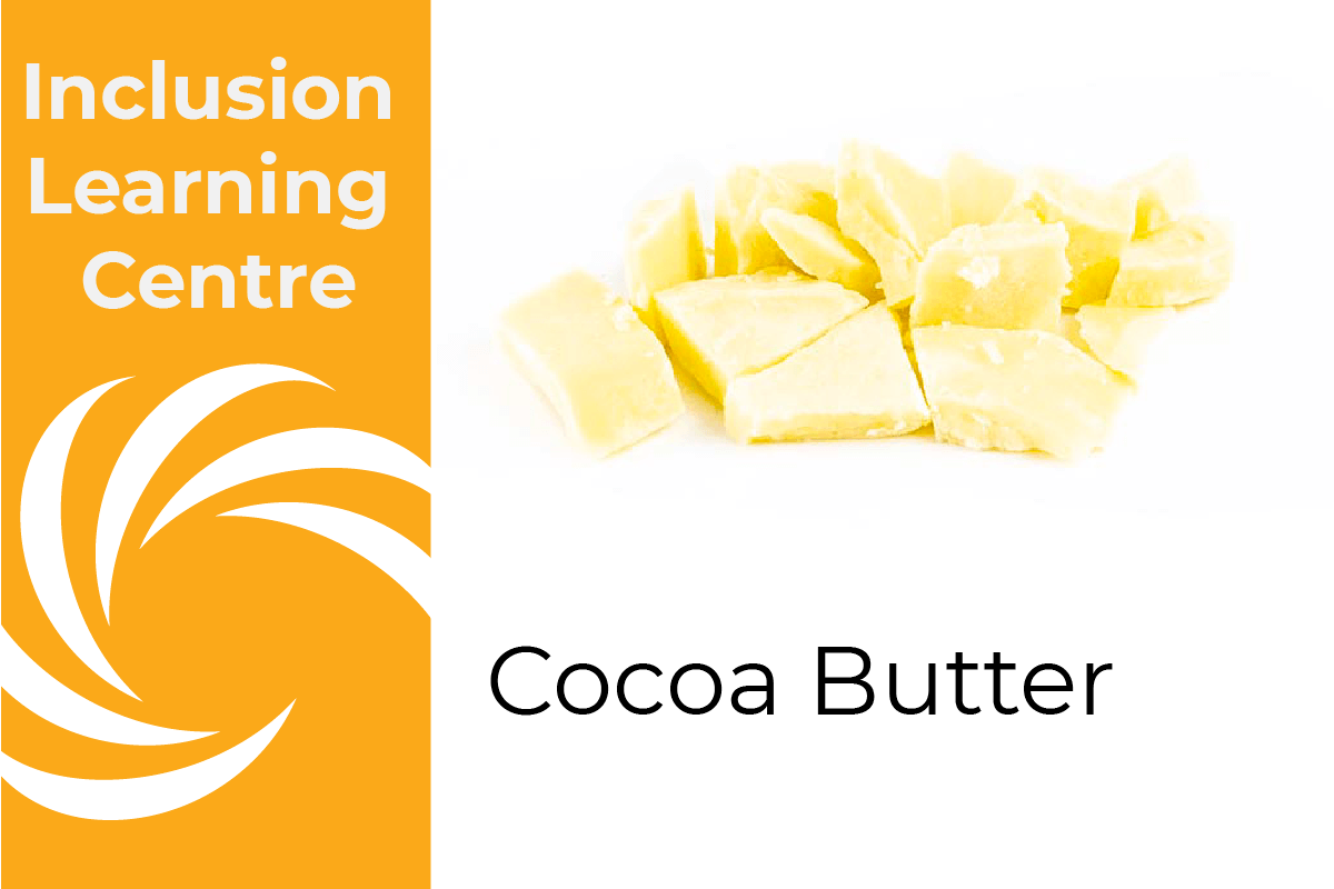 Inclusion Learning Centre Header Image - Cocoa Butter: With photo of solid pieces of cocoa butter against white background