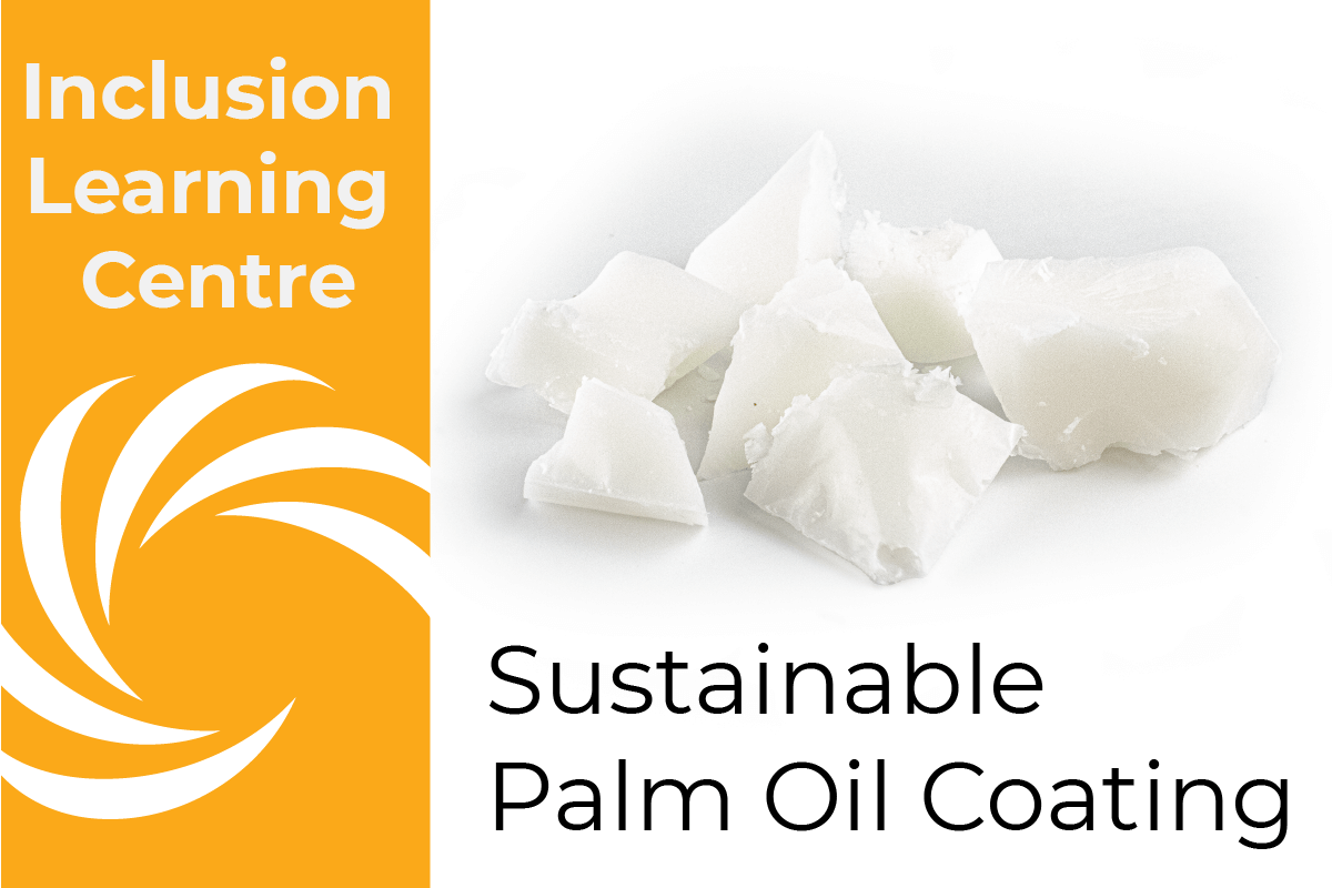Inclusion Learning Centre Header: Sustainable Palm Oil Coating - with image of solid palm oil on white baground