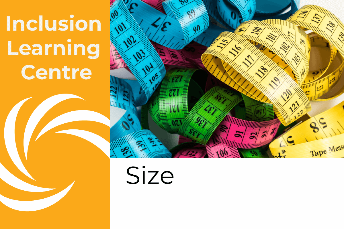 Inclusion Learning Centre - Size Title with photo of tape measures