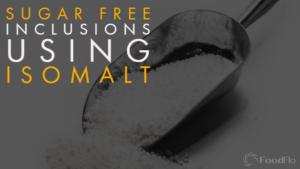 Sugar-Free Inclusions Using Isomalt